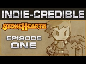 Stonehearth #1   INDIE-CREDIBLE Games!